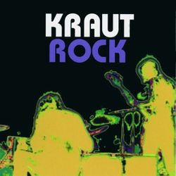 A Short History Of...Krautrock (1968-1977)