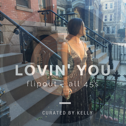 Lovin' You Mixtape by Flipout (All 45s)