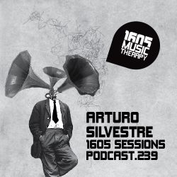 1605 Podcast 239 with Arturo SIlvestre