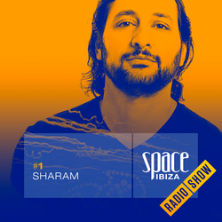 Sharam at Café Olé Opening - June 2014 - Space Ibiza Radio Show #1