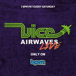 Vice Airwaves Live - 7/30/16