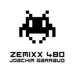 Zemixx 480 - Joachim Garraud Only !