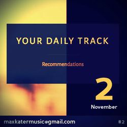 your daily track #2 - maxk in the mix