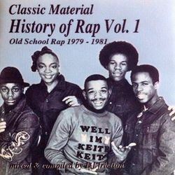 History Of Rap Vol. 1 (Old School Rap 1979-1981)