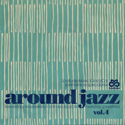 AROUND JAZZ VOL.4 - GONESTHEDJ JOINT VENTURE #15 (Soulitude Music X JazzCat)