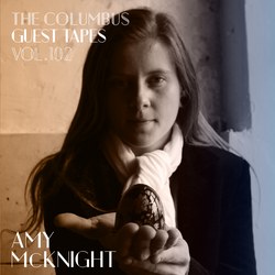 THE COLUMBUS GUEST TAPES VOL. 102 - AMY McKNIGHT
