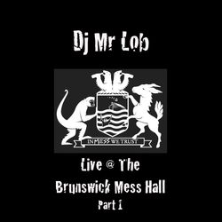 Live at The Brunswick Mess Hall Part 1