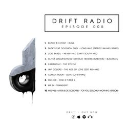 Drift Radio - Episode 005