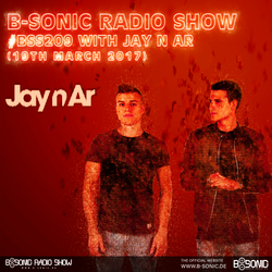 B-SONIC RADIO SHOW #209 by Jay n Ar