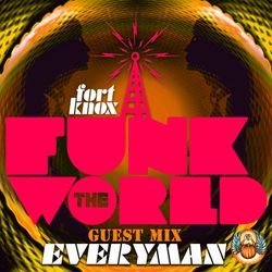 EVeryman presents Funk The World 38