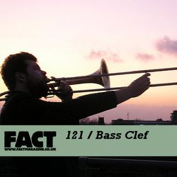 FACT Mix 121: Bass Clef