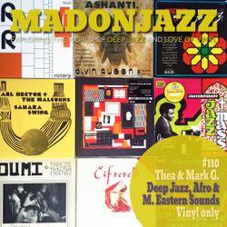 MADONJAZZ #110 - Deep Jazz, Afro & Eastern Jazz Sounds