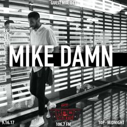ROQ N BEATS with JEREMIAH RED 9.16.17 - GUEST MIX: MIKE DAMN - HOUR 1