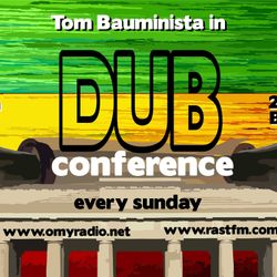 Dub Conference #235 (2019/10/13) 5 years!  with HottaHenne, TontoAddi, LikkleFerguson & Jah Screechy