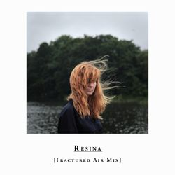 Resina - Fractured Air Mix - July 2019