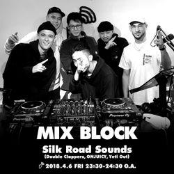 BLOCK FM TOKYO: SILK ROAD SOUNDS (DOUBLE CLAPPAZ, ONJUICY, YETIOUT)