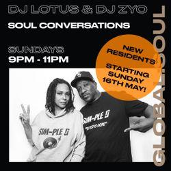 Soul Conversations with DJ YZO & DJ Lotus 25th July 2021