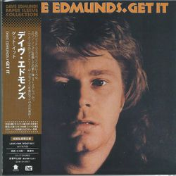 Dave Edmunds ‎– Get It  2008  Japan (UK 1977)
