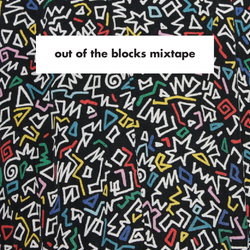 Out Of The Blocks Mixtape