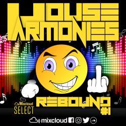 House Harmonies Presents - Rebound #1
