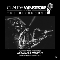 Claude VonStroke presents The Birdhouse 113