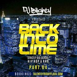 #BackIntoTime Part.04 // Strictly Old School Hip Hop & R&B // Instagram: djblighty