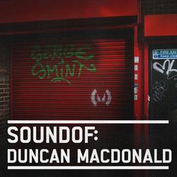 SoundOf: Duncan Macdonald
