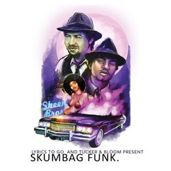 Sheen Bros. Scumbag Funk Vol. 2 - Mixed by Cosmo Baker