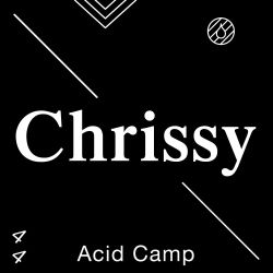 Acid Camp Vol. 44: Chrissy