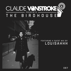 Claude VonStroke presents The Birdhouse 097