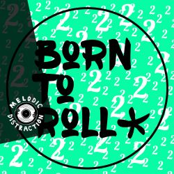 Born To Roll with Dalema (October '19)