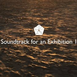 Huess - Soundtrack for an Exhibition 1