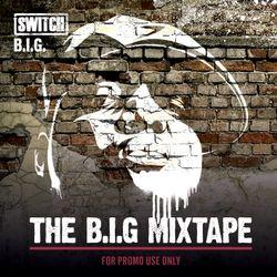The B.I.G Mixtape
