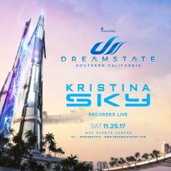 Kristina Sky LIVE @ Dreamstate SoCal 2017 (The Dream) [11-25-17]