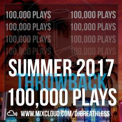 100,000 Mixcloud Plays - Summer Old Skool Throwback Mix (Hip-Hop/R&B/Urban)