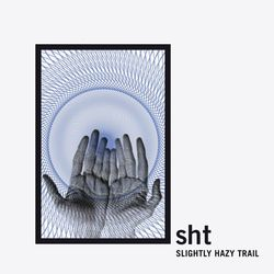 SLIGHTLY HAZY TRAIL Xclusive Live