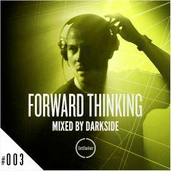 Darkside - Forward Thinking 003 [GetDarker]