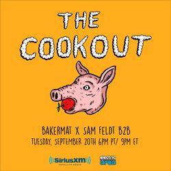 The Cookout 013: Bakermat x Sam Feldt b2b