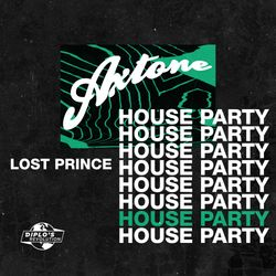 Axtone House Party: Lost Prince #002