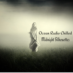 "Ocean Radio Chilled ""Midnight Silhouettes""  11-8-19"