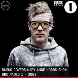 Rusko covers Mary Anne Hobbs - BBC Radio 1 - 2008