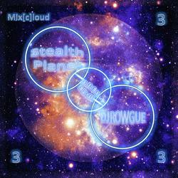 Mix[c]loud - AREA EDM 3 - Stealth Planet