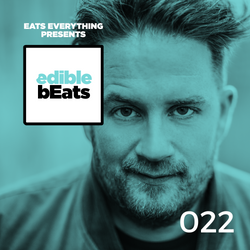 EB022 - edible bEats - with Eats Everything