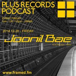 051: Joonil Bae - PLUS RECORDS PODCAST [Dec 26, 2014]