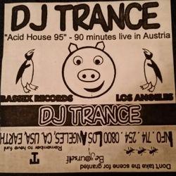 DJ Trance - Acid House '95 (Live in Austria) side.a