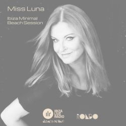 Ibiza Minimal Beach Session by Miss Luna