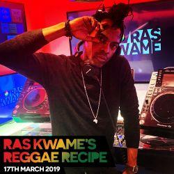 Reggae Recipe - 17/03/18 (Reggae / Dancehall / Bass / Bashment / Afrobeats)