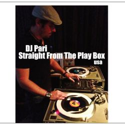 DJ Pari - Straight From The Play Box