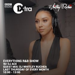 BBC 1Xtra guest mix - Everything RNB Show - 29th August 2019