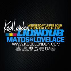 LIONDUB X MATOS X LOVELACE - 02.13.19 - KOOLLONDON [JUNGLE DRUM & BASS]